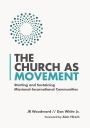 The Church As Movement