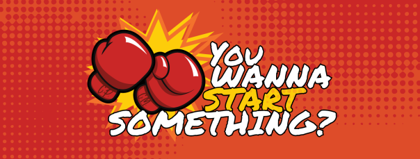 2019-You-Wanna-Start-Something-Header